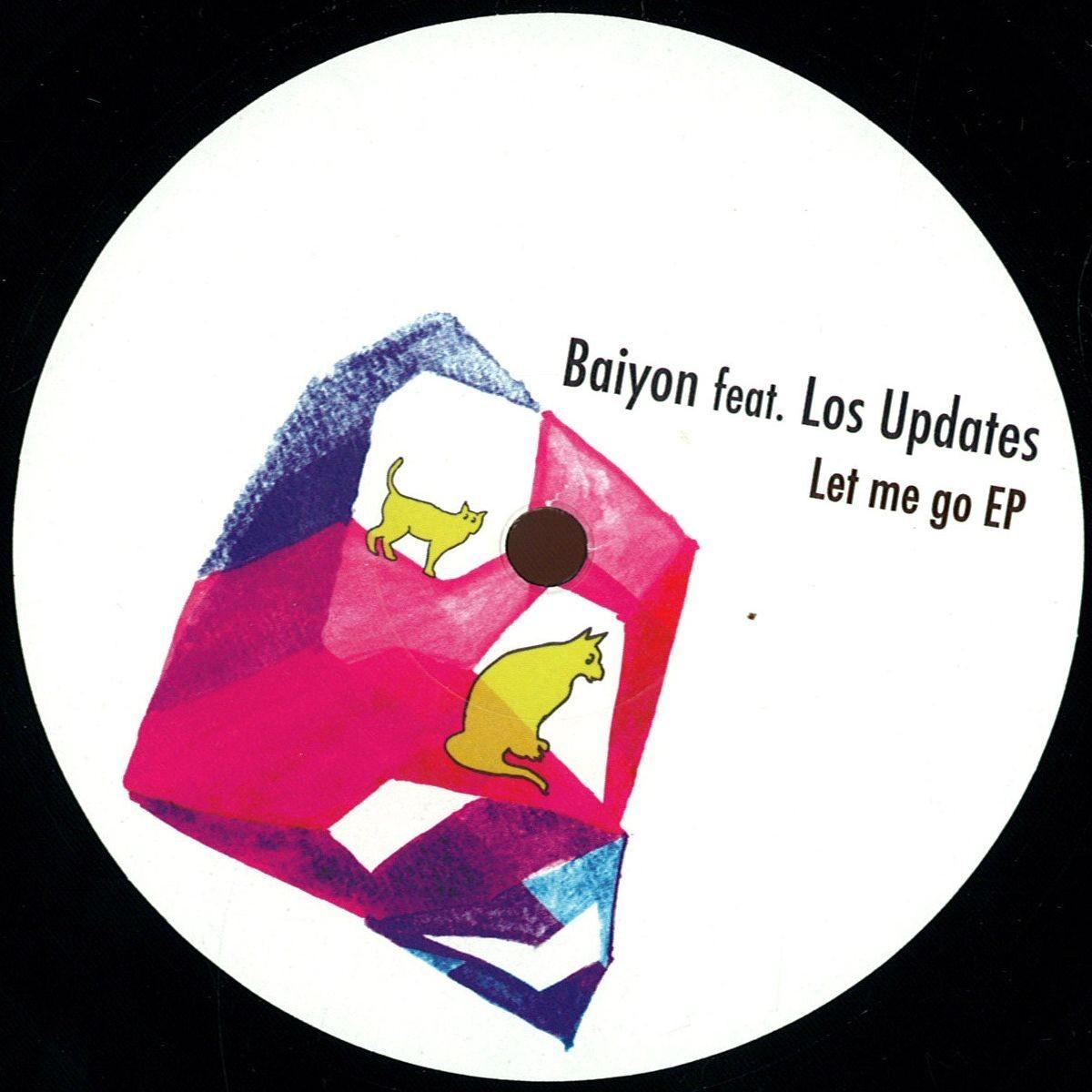 Baiyon feat. Los Updates – Let me go EP